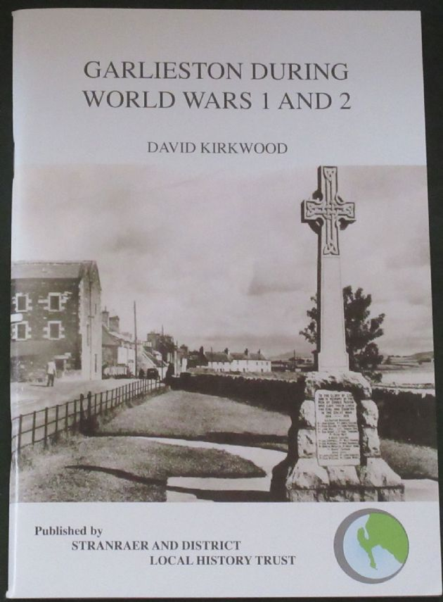 Garlieston during World Wars 1 and 2, by David Kirkwood